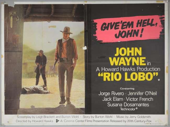 Rio Lobo (1970) British Quad film poster, starring John Wayne ...