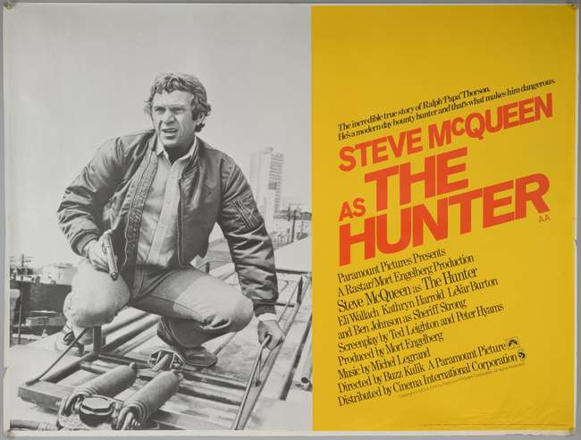 The Hunter (1980) British Quad proof film poster, starring Steve ...