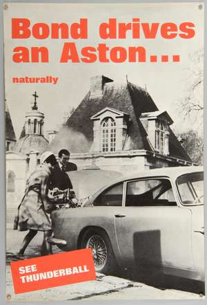 James Bond 'Bond Drives an Aston...Naturally' Thunderball film / dealership poster