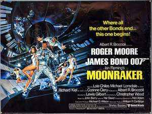 James Bond Moonraker (1979) British Quad film poster, starring Roger Moore, United Artists, rolled, 30 x 40 inches