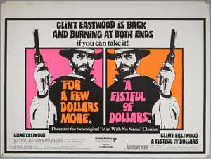 For a Few Dollars More / A Fistful of Dollars (1967) British Double Bill Quad film poster