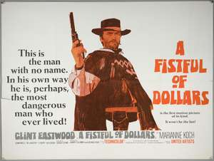 A Fistful Of Dollars (1964) British Quad film poster, directed by Sergio Leone & starring Clint Eastwood, United Artists, folded, 30 x 40 inches